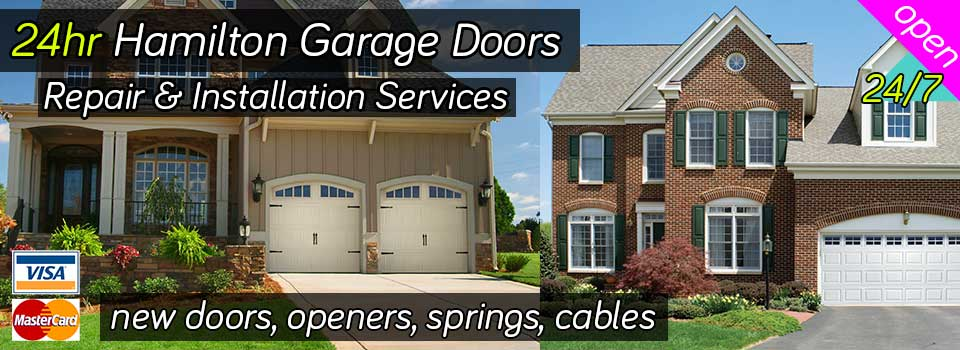 24hr Hamilton Garage Doors Repair Installation Services
